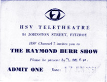 Audience ticket to the HSV7 Teletheatre, Johnson St Fitzroy for Raymond Burr